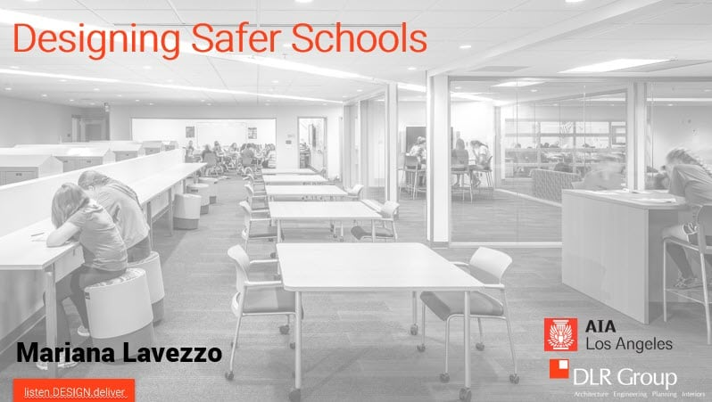 Safer Schools - Mariana Lavezzo from DLR Group